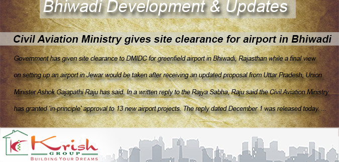 Bhiwadi Surroundings Updates and Development